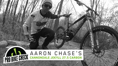 Pro Bike Check: Aaron Chase's Cannondale Jekyll 27.5 Carbon