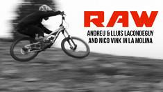 Vital RAW - Lacondeguys & Vink in La Molina
