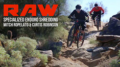 Vital RAW - Specialized Enduro Shredding with Mitch Ropelato and Curtis Robinson