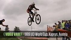 VIDEO VAULT - 1999 UCI World Cup DH from Kaprun, Austria - Transcontinental Headliners