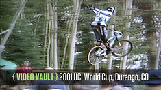 VIDEO VAULT: 2001 World Cup DH / Dual from Durango, Colorado