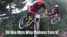 VIDEO: DH Bike Moto Whip Madness from New Zealand