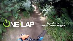 ONE LAP - Iago Garay, EWS Rotorua Stage 6