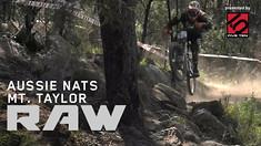 Vital RAW - Aussie National Round 1, Mt. Taylor