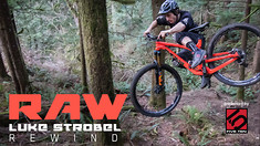 Vital RAW Rewind - Luke Strobel 29er Destruction