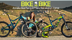 Bike vs Bike - Anneke Beerten's GT Force and GT Sanction
