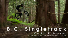 B.C. Singletrack - Curtis Robinson & the Specialized Stumpy FSR 6fattie