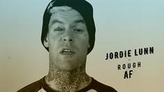 Jordie Lunn - Rough AF