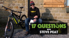 17 Questions - Steve Peat