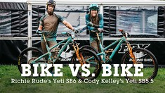 Bike vs. Bike - Richie Rude's Yeti SB6c and Cody Kelley's Yeti SB5.5c - 27.5 vs 29