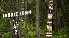 Jordie Lunn: Rough AF 2