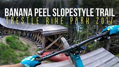Trestle Bike Park - Banana Peel Slopestyle Trail