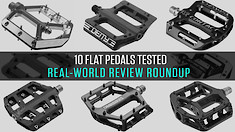 What Do Riders Think? 10 Flat Pedals Reviewed by Vital MTB Members
