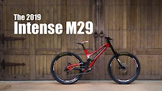 The New 2019 Intense M29 Carbon DH Bike