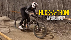 HUCK-A-THON! Bike Smashing from the Pro GRT Windrock