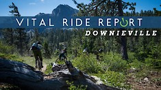 Vital Ride Report: Downieville