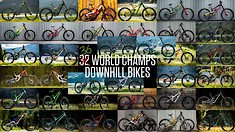 36 WORLD CHAMPS DOWNHILL BIKES