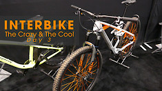 New Bikes, Tools and Riding Gear - Interbike Day 3 - The Crazy & The Cool