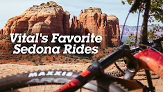 Vital MTB's Favorite Mountain Bike Rides in Sedona, Arizona