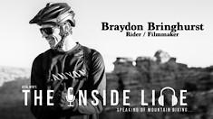 The Inside Line Podcast - Braydon Bringhurst, Rider / Filmmaker