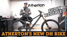 FINALLY! Atherton's New Downhill Bike Fully Revealed