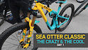 SEA OTTER CLASSIC - The Crazy & The Cool #1