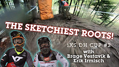 THE SKETCHIEST ROOTS! iXS DH Cup POV with Vestavik and Irmisch