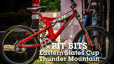 PIT BITS - Eastern States Cup Thunder Mountain Bike Park