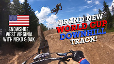 SEE THE BRAND NEW WORLD CUP DH TRACK! Snowshoe POV with Neko & Dak