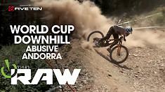 Vital RAW - Andorra World Cup DH Day 1