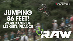 JUMPING 86 FEET! 😳 Vital RAW - Les Gets, France, World Cup Downhill