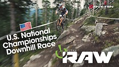2019 U.S. National Champs Downhill Quali & Race Day - Vital RAW