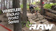 Vital RAW - 2019 ENDURO WORLD SERIES WHISTLER!