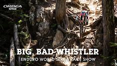 Big, Bad Whistler - Enduro World Series Slideshow