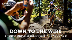 DOWN TO THE WIRE! Enduro World Series Northstar Race Show