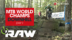 VITAL RAW - World Champs Downhill Day 1