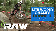 VITAL RAW - World Champs Downhill Day 2 and 3