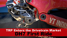 TRP Enters the Drivetrain Market: DH7 First Ride and Feature Overview