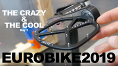EUROBIKE 2019 - The Crazy & Cool Bike Tech - Day 2