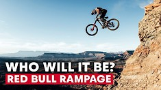 It's Almost Time for Red Bull Rampage 2019