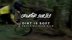 Race Face Creator Series: Dirt Is Soft by Peter Wojnar