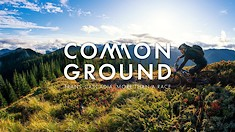 Common Ground: Ep. 3 Trans-Cascadia, More Than a Race