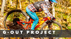 G-Out Project - Eastern States Cup DH Finals from Plattekill