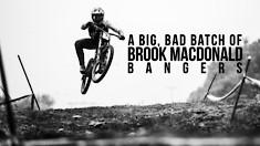 A Big, Bad Batch of Brook Macdonald Bangers