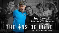 Joe Lawwill - The Inside Line Podcast