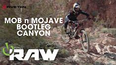Vital RAW, Mob n Mojave 2020 Bootleg Canyon