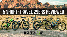 Vital MTB Test Sessions: Five Slack, Short-Travel 29er Mountain Bikes Reviewed