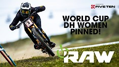 WORLD CUP DH WOMEN - PINNED! Vital RAW