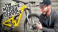 Two-Minute MTB Fork Service with Lee Trumpore