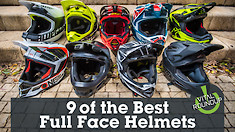 9 of the Best Full Face Helmets | Vital MTB Roundup